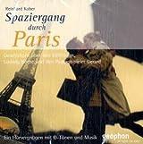 Spaziergang durch Paris: Geschichten über den Eiffelturm, Ludwig Börne und den Puppenspieler Gérard