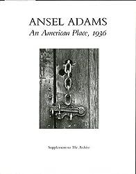 Ansel Adams: An American Place : 1936
