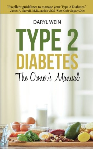 Pdf Type 2 Diabetes The Owner S Manual Full Online By Daryl Wein