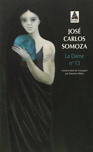 La Dame n°13 par Jose Carlos Somoza