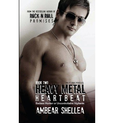 BY Shellea, Ambear ( Author ) [ HEAVY METAL HEARTBEAT ] Sep-2013 [ Paperback ]
