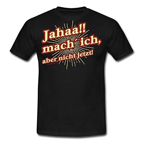 Spreadshirt FD Teenager Jahaa Mach Ich Aber Nicht Jetzt Rahmenlos Geburtstag Geschenk Männer T-Shirt, M, Schwarz