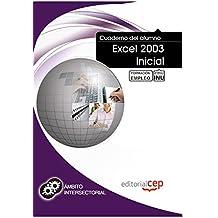 Cuaderno del Alumno Excel 2003 Inicial. Formación para el Empleo (Fpe Formacion Empleo (cep))