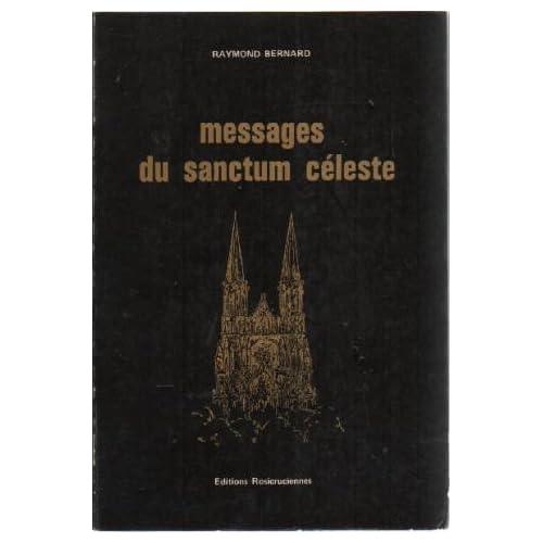 Messages du sanctum céleste (La Bibliothèque rosicrucienne)