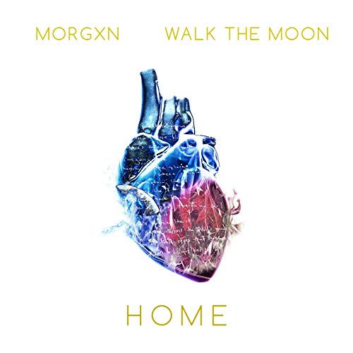 home [feat. WALK THE MOON]