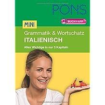 PONS Mini Grammatik & Wortschatz Italienisch: Alles Wichtige zur Sprache in 5 Kapiteln