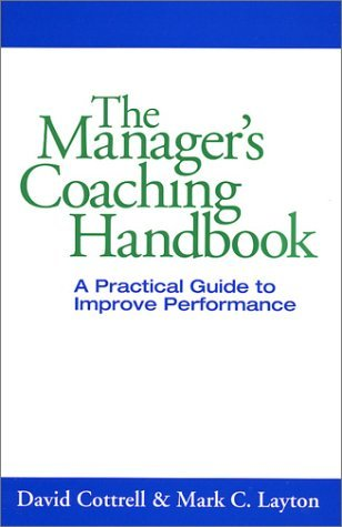 The Manager's Coaching Handbook by David Cottrell (2002-01-04)
