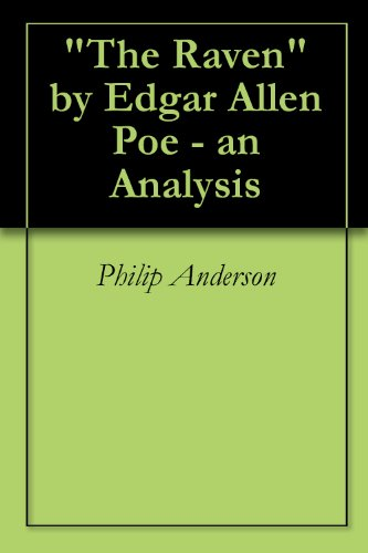 """The Raven"" by Edgar Allen Poe - an Analysis (English Edition)"