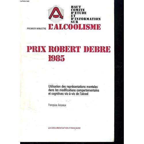 Utilisation des représentations mentales dans les modifications comportementales et cognitives vis-à-vis de l'alcool (Prix Robert Debré)
