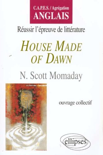 House made of Dawn de N. S. Momaday