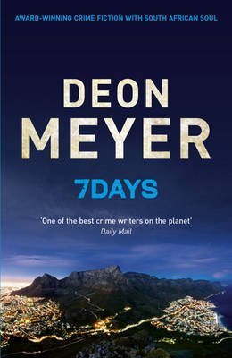 [(7 Days)] [Author: Deon Meyer] published on (September, 2012)