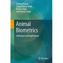Animal Biometrics: Techniques and Applications
