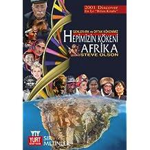 Hepimizin Kokeni Afrika