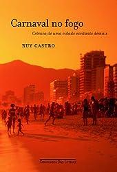 Carnaval no fogo - Crônica de uma cidade excitante demais (portugiesisch)
