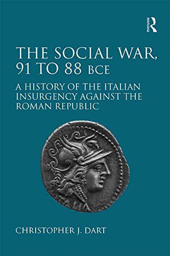 the-social-war-91-to-88-bce-a-history-of-the-italian-insurgency-against-the-roman-republic