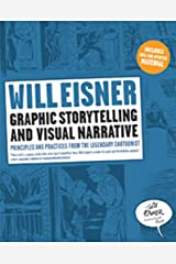 Graphic Storytelling and Visual Narrative: Principles and practices from the legendary Cartoonist (Will Eisner Instructional Books) Taschenbuch