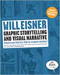 Graphic Storytelling And Visual Narrative Principles And