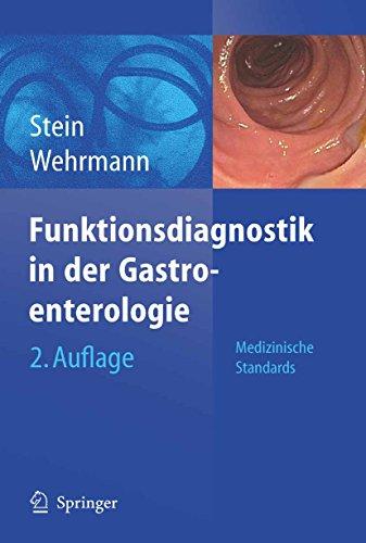 Funktionsdiagnostik in der Gastroenterologie: Medizinische Standards