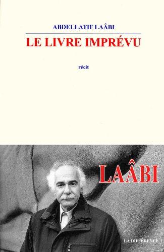 Le livre imprévu par Abdellatif Laabi
