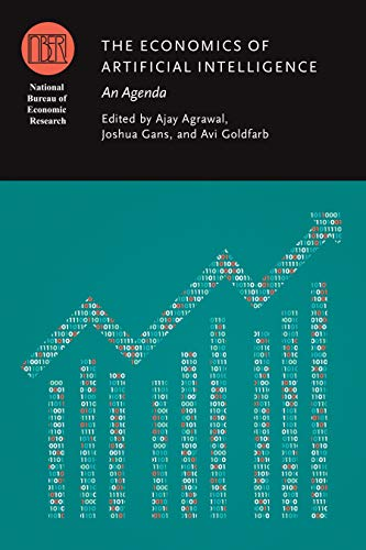 The Economics of Artificial Intelligence: An Agenda ...
