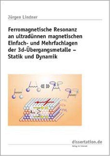 Ferromagnetische Resonanz an ultradünnen magnetischen Einfach- und Mehrfachlagen der 3d-Übergangsmetalle - Statik und Dynamik