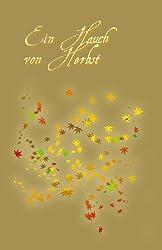 Ein Hauch von Herbst
