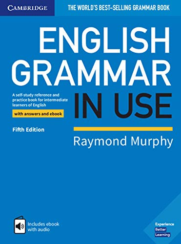 English Grammar in Use Book with Answers and Interactive eBook: A Self-study Reference and Practice Book for Intermediate Learners of English por Raymond Murphy