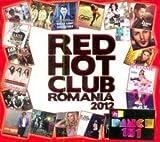 Red Hot Club Romania 2012