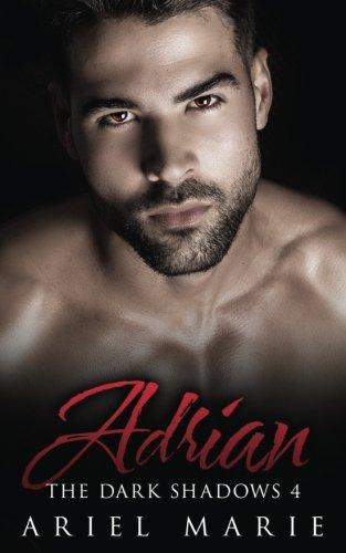 Adrian: Volume 4 (The Dark Shadows)