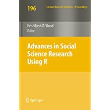 Advances in Social Science Research Using R: 196 (Lecture Notes in Statistics)