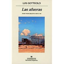 Las afueras (NARRATIVAS HISPANICAS) Premio Biblioteca Breve 1958