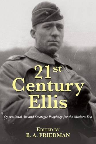 21st-century-ellis-operational-art-and-strategic-prophecy-for-the-modern-era