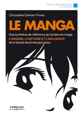 le-manga-une-synthese-de-reference-qui-eclaire-en-image-lorigine-lhistoire-et-linfluence-de-la-bande