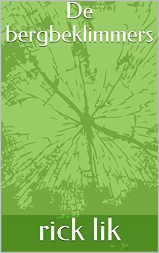 De bergbeklimmers (Dutch Edition)