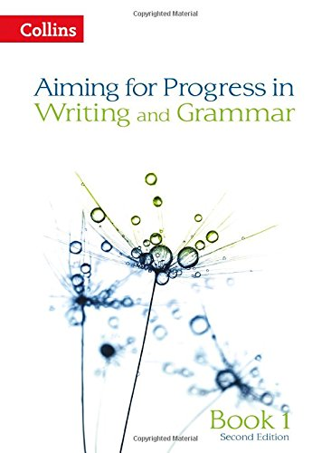 Progress in Writing and Grammar: Book 1 (Aiming for)