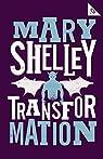 Transformation par Shelley