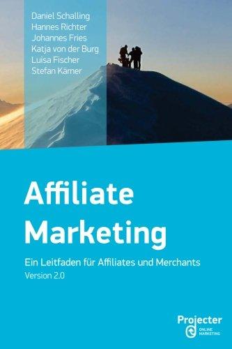 Affiliate Marketing - Ein Leitfaden für Affiliates und Merchants