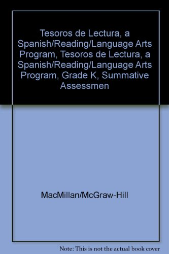 Tesoros de Lectura, a Spanish Reading/Language Arts Program, Grade K, Summative Assessment Book (Elementary Reading Treasures) por Mcgraw-Hill Education
