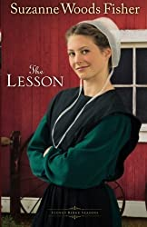 The Lesson: A Novel (Stoney Ridge Seasons) (Volume 3) by Fisher, Suzanne Woods (2013) Paperback