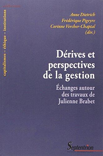 Drives et perspectives de la gestion : Echanges autour des travaux de Julienne Brabet
