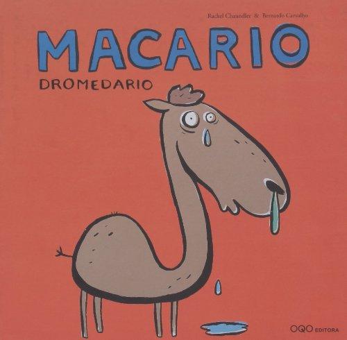 Macario Dromedario (colección O) por Rachel Chaundler