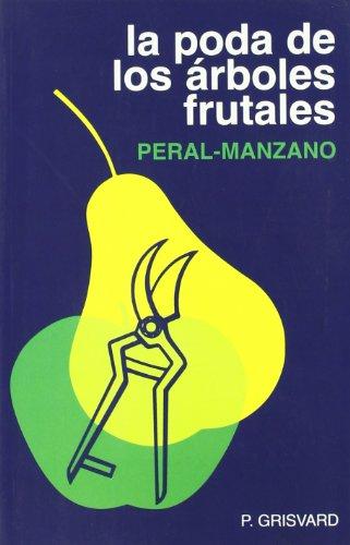 La poda de los árboles frutales por Paul Grisvard