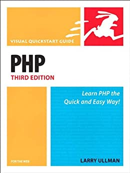PHP for the Web: Visual QuickStart Guide von [Ullman, Larry]