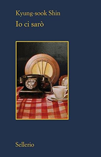 Io ci sarò (Il contesto Vol. 43) (Italian Edition) eBook: Kyung ...