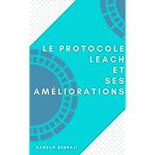 Le protocole LEACH et ses améliorations (French Edition)