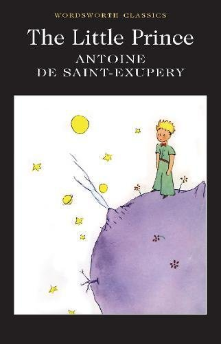 The Little Prince (Wordsworth Classics) por Antoine de Saint-Exupery