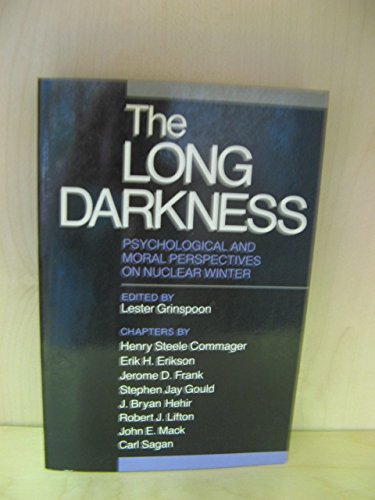 The Long Darkness: Psychological and Moral Perspectives on Nuclear Winter (Yale Fastback Series) by Carl Sagan (1986-09-10)