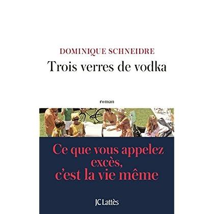 Trois verres de vodka (Littérature française)