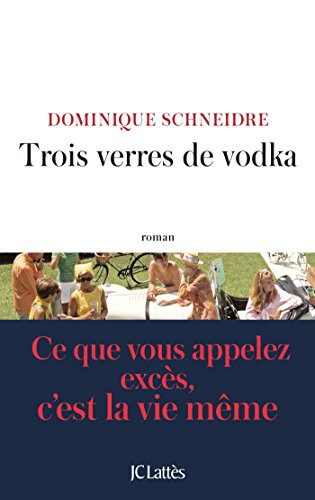 Trois verres de vodka (Littérature fran...