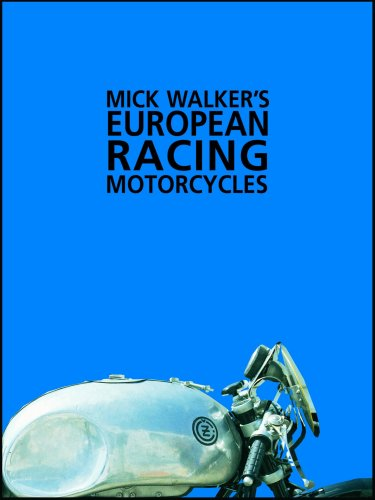Mick Walker's European Racing Motorcycles (Redline Motorcycles)